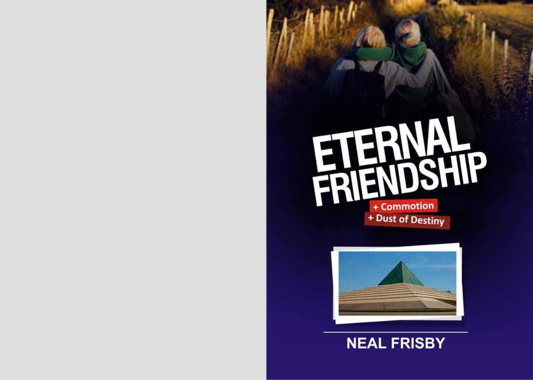 ETERNAL FRIENDSHIP | COMMOTION | DUST OF DESTINY