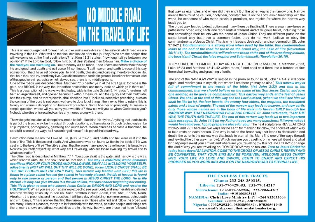 NO MIDDLE ROAD IN THE TRAVEL OF LIFE